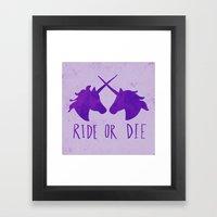 Ride Or Die X Unicorns X… Framed Art Print
