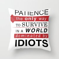 Patience Typo Throw Pillow