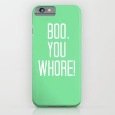 Mean Girls #4 – Boo Slim Case iPhone 6s
