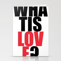 What is Love? Stationery Cards