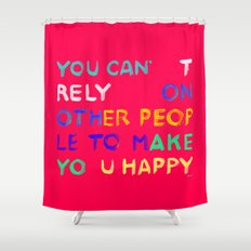 RELY / ABSOLUTELY HAPPY VERSION Shower Curtain
