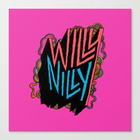 Willy Nilly Canvas Print