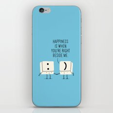 Happiness is when you're right beside me iPhone & iPod Skin
