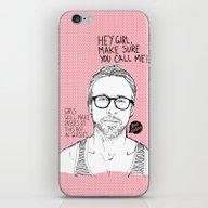 Hey Girl, The Gosling iPhone & iPod Skin