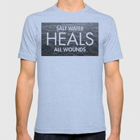 Salt Water Heals All Wounds Mens Fitted Tee Athletic Blue SMALL
