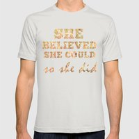 She Believed She Could  Mens Fitted Tee Silver SMALL