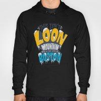 This Isn't Loon Mountain… Hoody