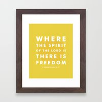 There Is Freedom Framed Art Print