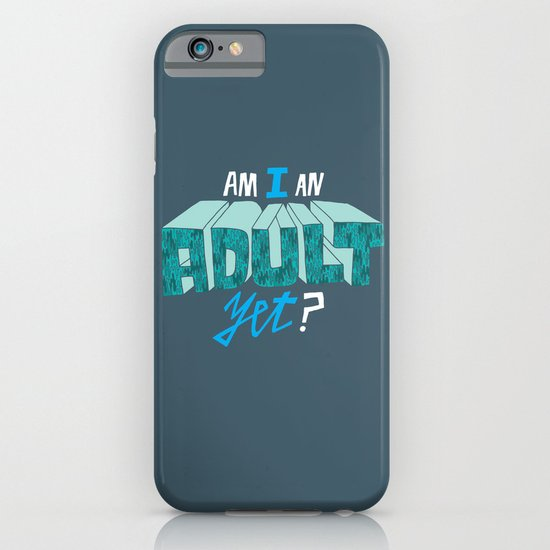 Am I an adult yet? iPhone & iPod Case