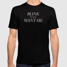 Blink if You Want Me Mens Fitted Tee Black SMALL