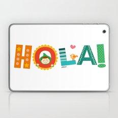 Hola Laptop & iPad Skin