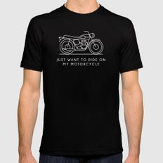 Triumph - Just want to ride on my motorcycle SMALL Black Mens Fitted Tee
