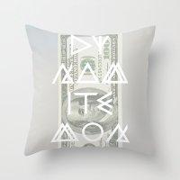 DYNAMITE MONEY Throw Pillow