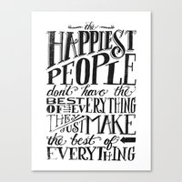 THE HAPPIEST PEOPLE... (… Canvas Print