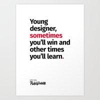 Young Designer — Advice #2 Art Print
