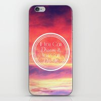 If You Can Dream It, You… iPhone & iPod Skin
