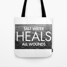 Salt Water Heals All Wou… Tote Bag