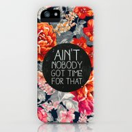 Ain't Nobody Got Time Fo… iPhone (5, 5s) Slim Case