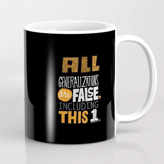 All Generalizations Mug