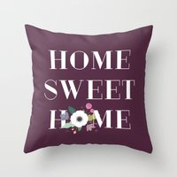Floral Home Sweet Home - in Plum Throw Pillow