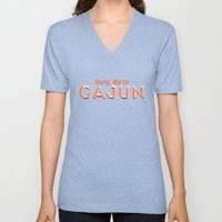 Sorry, We're Cajun Unisex V-Neck