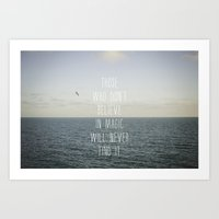 Those Who Don't Believe.… Art Print