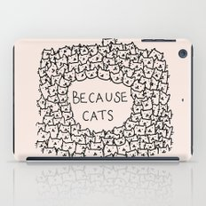 Because cats iPad Case