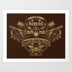 Hawkins Monster Hunting Club Art Print