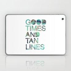 Good Times and Tan Lines Laptop & iPad Skin