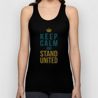 Keep Calm And Stand Unit… Unisex Tank Top