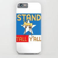 Stand Tall Y'all iPhone 6 Slim Case