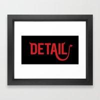 The Devil Is In The Detail Framed Art Print