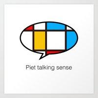 piet talking sense Art Print