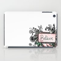 Believe iPad Case