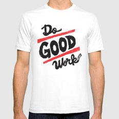Do Good Work Mens Fitted Tee White SMALL