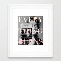 Every Thing Burns Framed Art Print