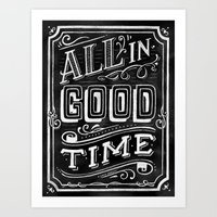 All In Good Time (Chalk) Art Print