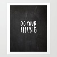 Do Your Thing Chalkboard Art Print