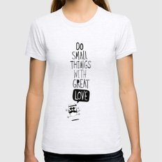 do small things with great love Womens Fitted Tee Ash Grey SMALL