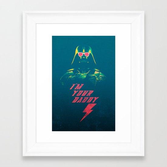 I'm Your Daddy Framed Art Print