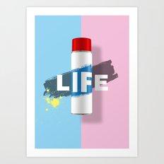Life! Art Print