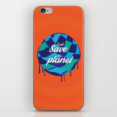 let's save the planet iPhone & iPod Skin