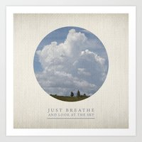 Just Breathe And Look At… Art Print