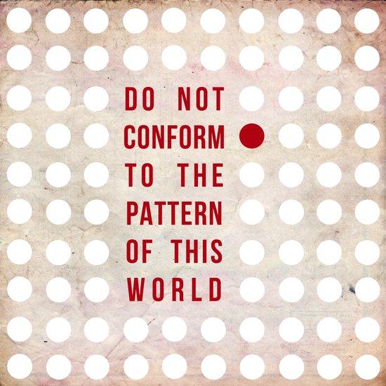 Don't Conform Art Print