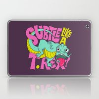 Subtle Like A T-Rex Laptop & iPad Skin