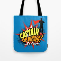 Captain Obvious t-shirt Tote Bag