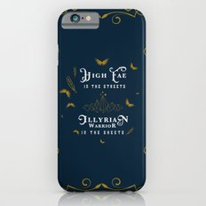 HIGH FAE IN THE STREETS iPhone 6 Slim Case