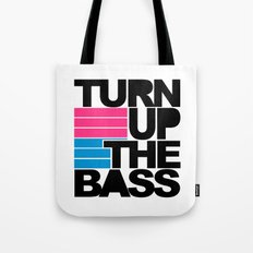 Turn Up The Bass Music Quote Tote Bag