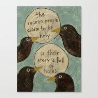Overheard - Holy Canvas Print
