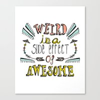 Weird & Awesome Canvas Print